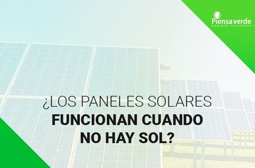 paneles solares funcionan cuando no hay sol